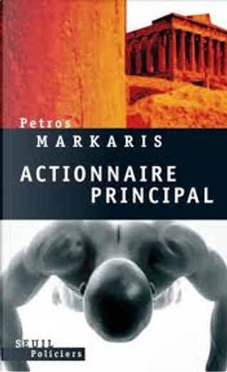 Actionnaire principal by Petros Markaris