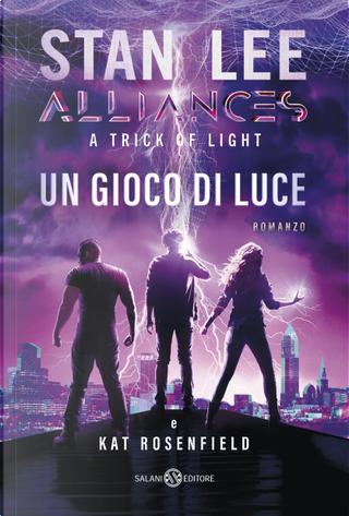 Alliances by Kat Rosenfield, Stan Lee