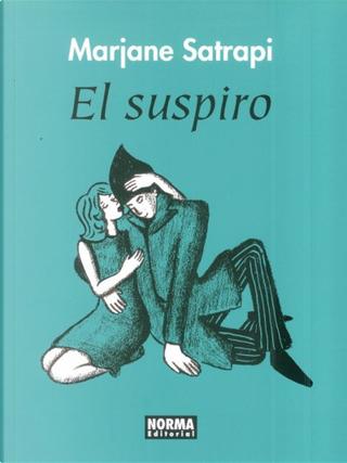 El suspiro by Marjane Satrapi
