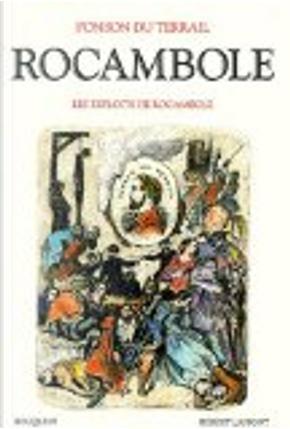 Rocambole, tome 1 by Laurent Bazin, Pierre-Alexis Ponson du Terrail
