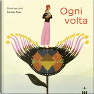 Ogni volta by Silvia Vecchini