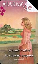La contessa spagnola by Joanna Fulford