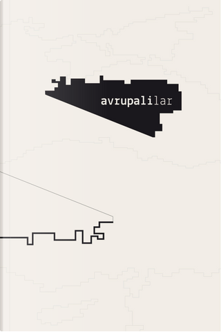 Avrupalilar by Marco Magnone
