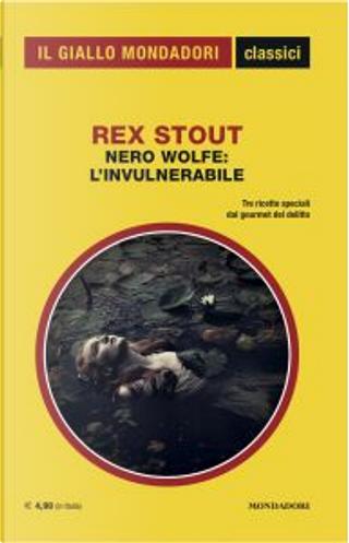 Nero Wolfe: l'invulnerabile by Rex Stout