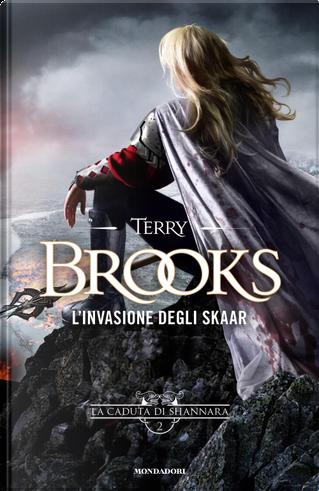 L'invasione degli Skaar by Terry Brooks