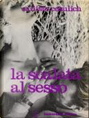 La scalata al sesso by Callisto Cosulich