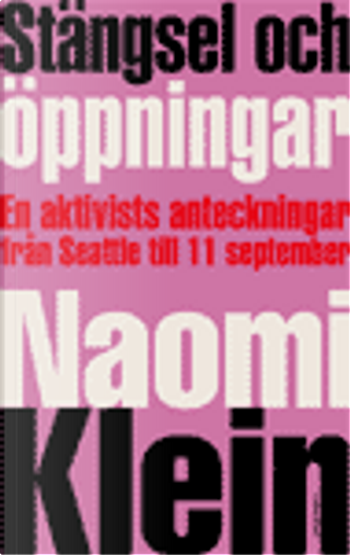 Stängsel Och Öppningar by Naomi Klein