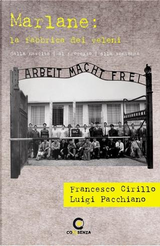 Marlane: la fabbrica dei veleni by Francesco Cirillo, Luigi Pacchiano