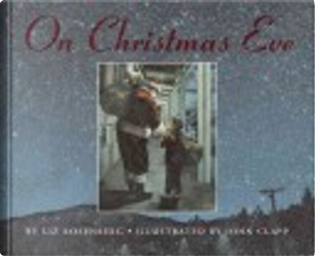 On Christmas Eve by Liz Rosenberg