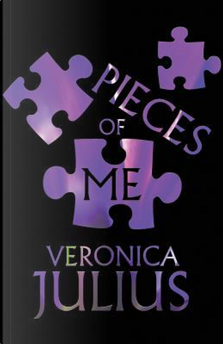 Pieces of Me by Veronica Julius