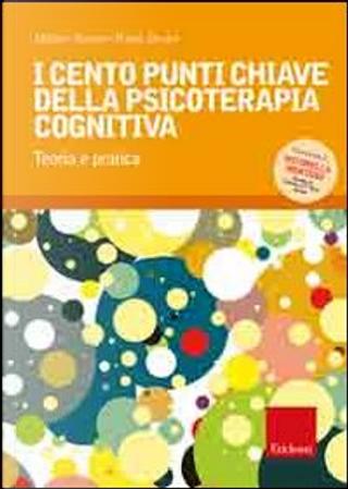 I cento punti chiave della psicoterapia cognitiva by Michael Neenan, Windy Dryden