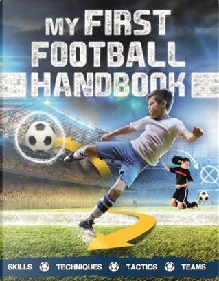 My First Football Handbook by CLIVE GIFFORD
