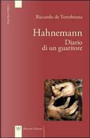 Hahnemann diario di un guaritore by Riccardo De Torrebruna