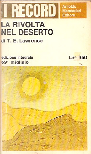 La rivolta nel deserto by Thomas E. Lawrence