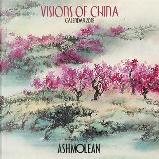 Ashmolean Museum - Visions of China 2018 Calendar by Flame Tree Studios