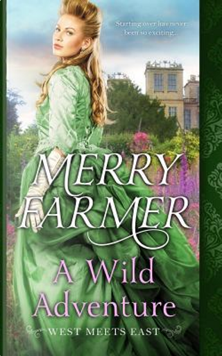 A Wild Adventure by Merry Farmer