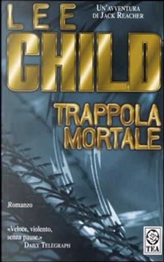 Trappola mortale by Lee Child
