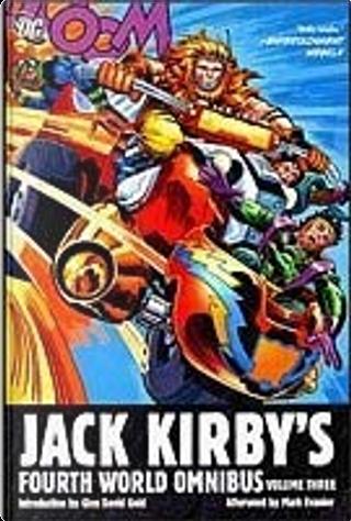Jack Kirby's Fourth World Omnibus, Vol. 3 by Jack Kirby