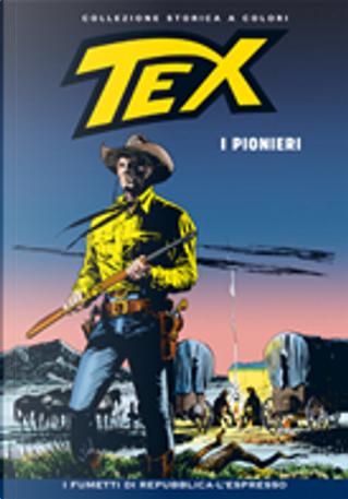 Tex collezione storica a colori n. 197 by Aurelio Galleppini, Carlo Raffaele Marcello, Claudio Nizzi, Gianluigi Bonelli, José Ortiz, Mauro Boselli