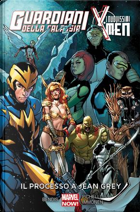 Guardiani della galassia/I nuovissimi X-Men