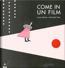 Come in un film by Luisa Mattia