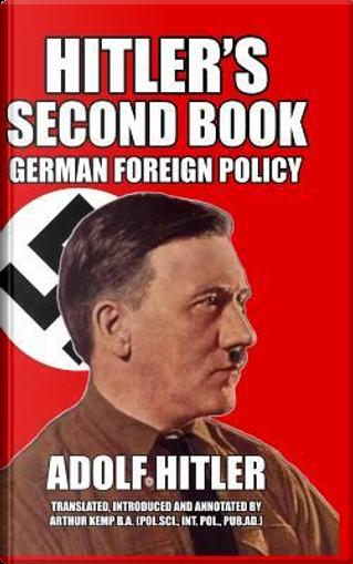 Hitler's Second Book by Adolf Hitler