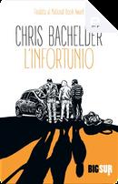 L'infortunio by Chris Bachelder