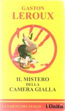 Il mistero della camera gialla by Gaston LeRoux