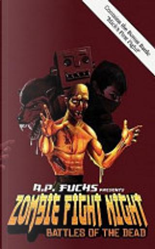 Zombie Fight Night by A. P. Fuchs