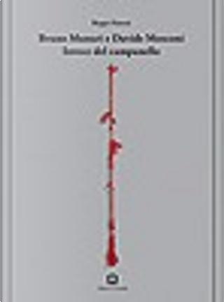 Bruno Munari - Davide Mosconi by Beppe Finessi
