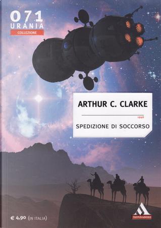 Spedizione di soccorso by Arthur C. Clarke
