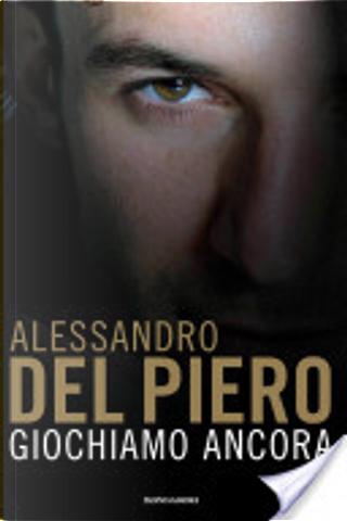Giochiamo ancora by Alessandro Del Piero