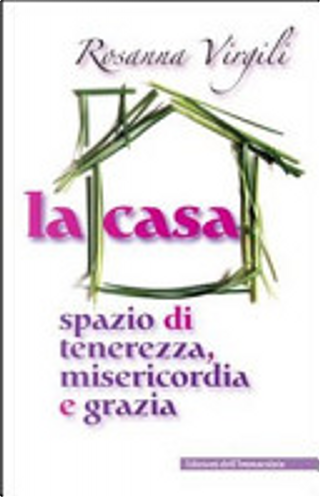 La casa by Rosanna Virgili