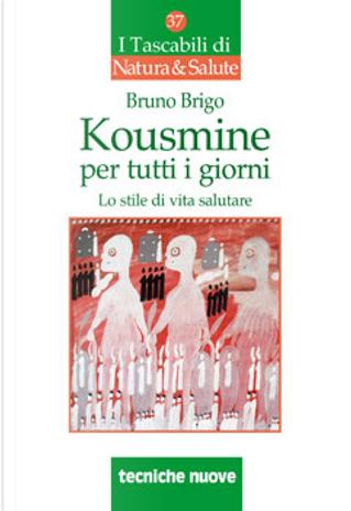 Kousmine per tutti i giorni by Bruno Brigo