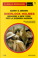 Sherlock Holmes: indagine a New York per la signora Hudson by Barry S. Brown