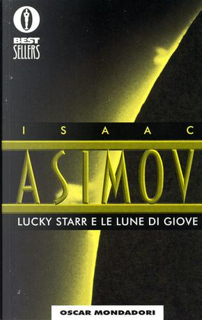 Lucky Starr e le lune di Giove by Isaac Asimov