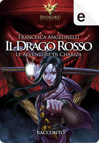 Il drago rosso by Francesca Angelinelli