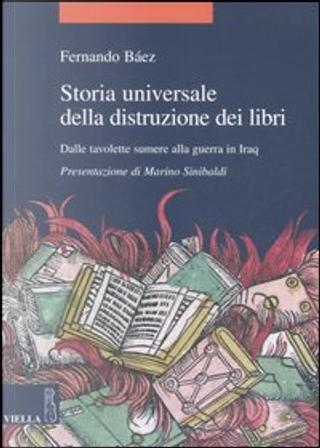 Storia universale della distruzione dei libri by Fernando Báez