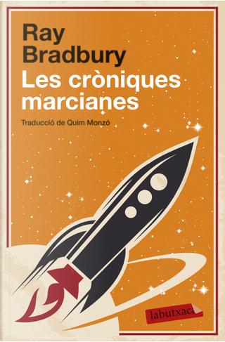 Les cròniques marcianes by Ray Bradbury