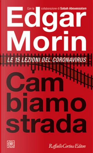 Cambiamo strada by Edgar Morin