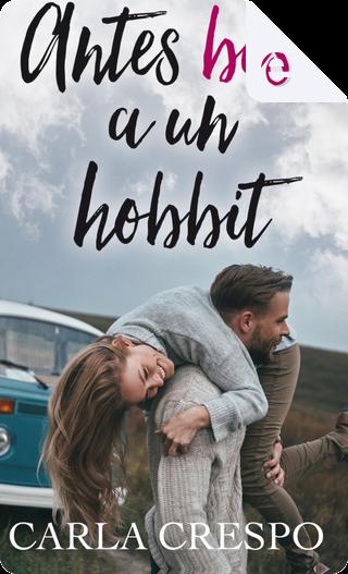 Antes beso aun hobbit by Carla Crespo