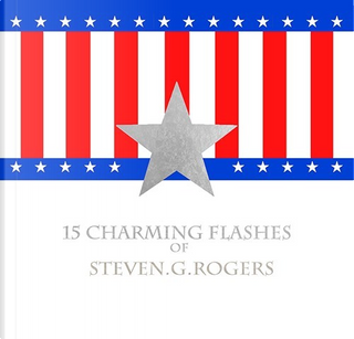 15 Charming Flashes of Steven G Rogers by 涩江, 涩江, 涩江