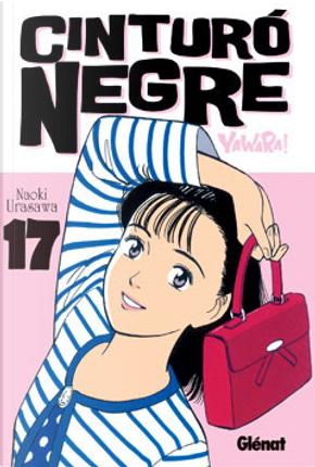 Cinturó negre 17 by Naoki Urasawa