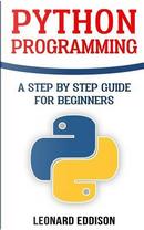 Python Programming by Leonard Eddison