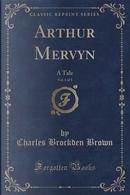 Arthur Mervyn, Vol. 1 of 3 by Charles Brockden Brown