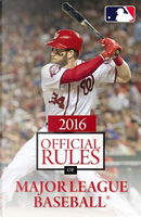 The Official Rules of Major League Baseball 2016 by Triumph Books