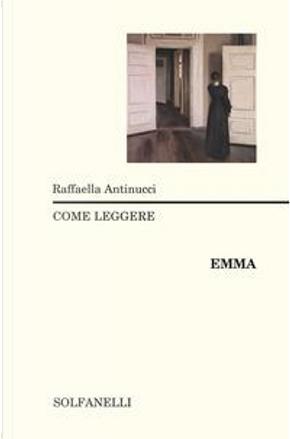 Come leggere «Emma» by Raffaella Antinucci