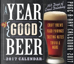 A Year of Good Beer 2017 Calendar by WORKMAN PUBLISHING