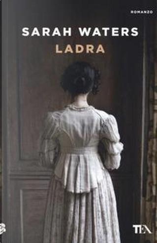 Ladra by Sarah Waters