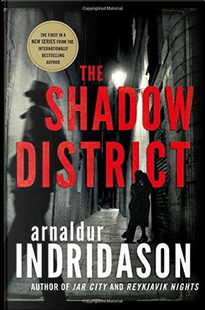 The Shadow District by Arnaldur Indriðason